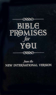 Bible Promises for You: From the New International Version  -