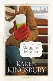 Maggie's Miracle: A Novel - eBook  -     By: Karen Kingsbury