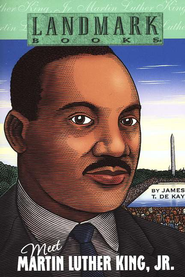 Meet Martin Luther King, Jr  -     By: James Dekay