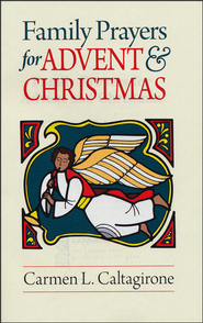 Family Prayers for Advent & Christmas  -