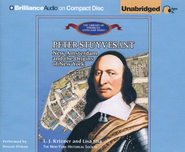 Peter Stuyvesant: New Amsterdam and the Origins of New York - Unabridged Audiobook on CD  -     Narrated By: Roscoe Orman     By: L.J. Krizner, Lisa Sita