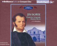 Jim Bowie: Frontier Legendlamo Hero - Unabridged Audiobook on CD  -     Narrated By: Benjamin Becker     By: J.R. Edmondson