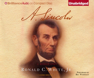 A. Lincoln: A Biography - Unabridged Audiobook on CD  -     Narrated By: Bill Weideman     By: Ronald C. White Jr.