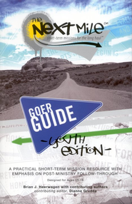 The Next Mile - Goer Guide, Youth Edition   -     By: Brian J. Heerwagen