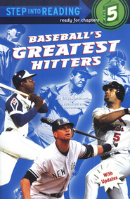 Baseball's Greatest Hitters   -     By: Sydelle Kramer     Illustrated By: Jim Campbell
