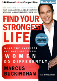 Find Your Strongest Life Unabridged Audiobook on CD  -     By: Marcus Buckingham