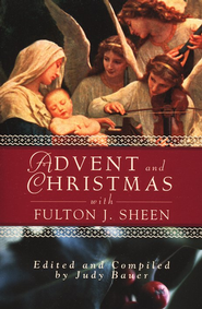 Advent and Christmas with Fulton J. Sheen   -     By: Judy Bauer