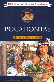 Pocahontas: Young Peacemaker   -     By: Leslie Gourse     Illustrated By: Meryl Henderson