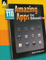 110 Amazing Apps for Education  -              By: Rane Anderson