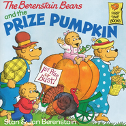 The Berenstain Bears and the Prize Pumpkin   -     By: Stan Berenstain, Jan Berenstain