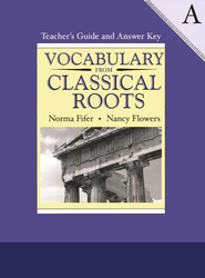 Vocabulary from Classical Roots Book A, Teacher's Guide and  Answer Key  -