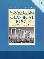 Vocabulary from Classical Roots, Book E, Teacher's Guide  and Answer Key  -