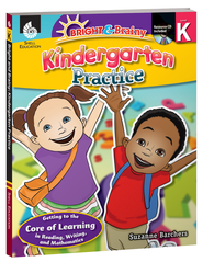 Bright & Brainy: Kindergarten Practice  -              By: Suzanne Barchers