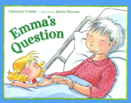 Emma's Question   -     By: Catherine Urdahl