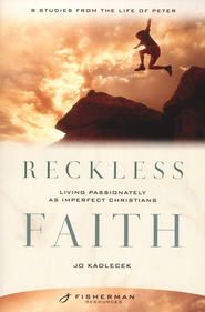 Reckless Faith   -     By: Jo Kadlecek