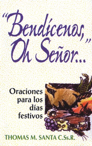 Bend&#237cenos, Oh Se&#241or, Bless Us, O Lord  -