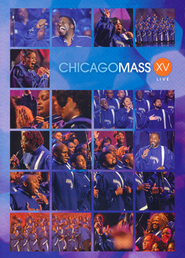 XV   -     By: Chicago Mass Choir