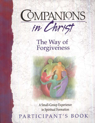 Companions in Christ: The Way of Forgiveness, Participant's Book              -     By: Marjorie J. Thompson, Stephen D. Bryant