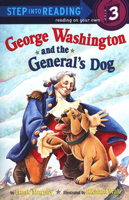 George Washington and the General's Dog  -     By: Frank Murphy