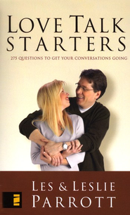 Love Talk Starters: 275 Questions to Get Your Conversations Going   -     By: Dr. Les Parrott, Dr. Leslie Parrott