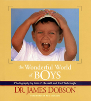 Wonderful World of Boys  -     By: Dr. James Dobson, Carl Yarbrough, John C. Russell