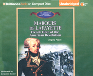Marquis de Lafayette: French Hero of the American Revolution Unabridged Audiobook on CD  -     By: Gregory Payan
