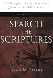 Search the Scriptures: A Three-Year Daily Devotional Guide to the Whole Bible  -              By: Alan M. Stibbs