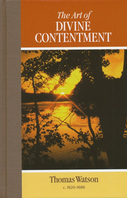 Art of Divine Contentment   -     By: Thomas Watson