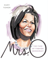 Mrs. O: The Face of Fashion Democracy - eBook  -     By: Mary Tomer