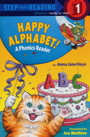 Step Into Reading, Level 1: Happy Alphabet-A Phonics Reader   -     By: Anna Jane Hays     Illustrated By: Sylivie Wickstom