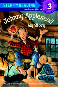 Johnny Appleseed: My Story  -     By: David L. Harrison     Illustrated By: Mike Wohnoutka