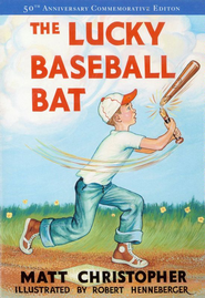 The Lucky Baseball Bat: 50th Anniversary Commemorative Edition - eBook  -     By: Matt Christopher     Illustrated By: Robert Henneberger