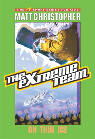 The Extreme Team #4: On Thin Ice - eBook  -     By: Matt Christopher