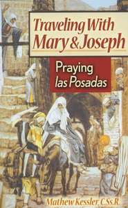 Traveling with Mary and Joseph  -