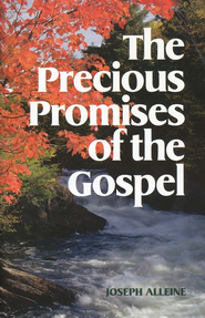 The Precious Promises of the Gospel   -     By: Joseph Alleine
