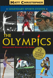 The Olympics: Legendary Sports Events - eBook  -     By: Matt Christopher