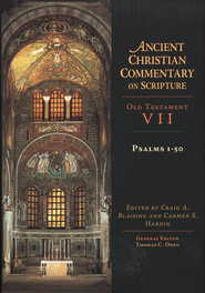 Psalms 1-50: Ancient Christian Commentary on Scripture [ACCS]   -     Edited By: Craig A. Blaising, Carmen S. Hardin, Thomas C. Oden     By: Edited by Craig A. Blaising & Carmen S. Hardin, S.