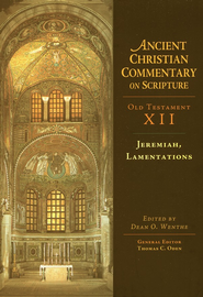 Jeremiah & Lamentations: Ancient Christian Commentary on Scripture [ACCS]  -     Edited By: Dean O. Wenthe, Thomas C. Oden     By: Edited by Dean O. Wenthe