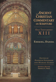 Ezekiel, Daniel: Ancient Christian Commentary on Scripture [ACCS]  -     Edited By: Kenneth Stevenson, Michael Glerup, Thomas C. Oden     By: Edited by Kenneth Stevenson & Michael Glerup