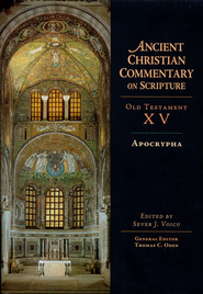 Apocrypha: Ancient Christian Commentary on Scripture [ACCS]  -     Edited By: Sever J. Voicu, Thomas C. Oden     By: Edited by Sever Voicu
