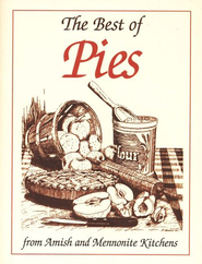 Mini Cookbook Collection-Best of Pies  -              By: Phillis Pellman Good
