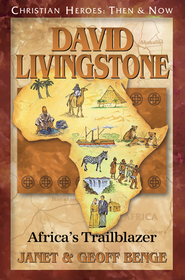 David Livingstone   -              By: Janet Benge