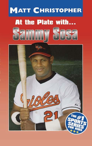 At the Plate with...Sammy Sosa - eBook  -     By: Matt Christopher