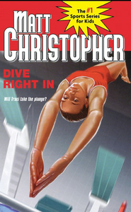 Dive Right In - eBook  -     By: Matt Christopher