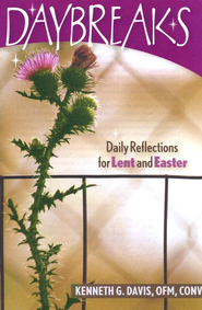 Daybreaks: Daily Reflections for Lent and Easter  -     By: Kenneth Davis