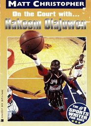 On the Court With... Hakeem Olajuwon - eBook  -     By: Matt Christopher