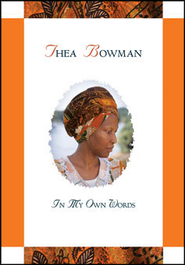 Thea Bowman: In My Own Words  -     By: Maurice J. Nutt