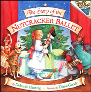 The Story of the Nutcracker Ballet  -     By: Diane Goode