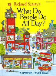 What Do People Do All Day?   -     By: Richard Scarry