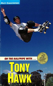 On the Halfpipe with...Tony Hawk - eBook  -     By: Matt Christopher